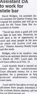 David Bridges leaves the Upshur County District Attorney to prosecute attorney misconduct.
